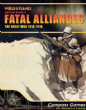 Fatal Alliances : The Great War 1914 - 1918